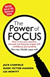The Power of Focus Tenth Anniversary Edition: How to Hit Your Business, Personal and Financial Targets with Absolute…