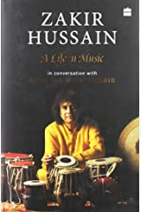 Zakir Hussain: A Life in Music Hardcover