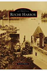 Roche Harbor (Images of America) Paperback