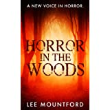 Horror in the Woods (The Extreme Horror Series)