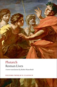Roman Lives: A Selection of Eight Roman Lives (Oxford World's Classics)
