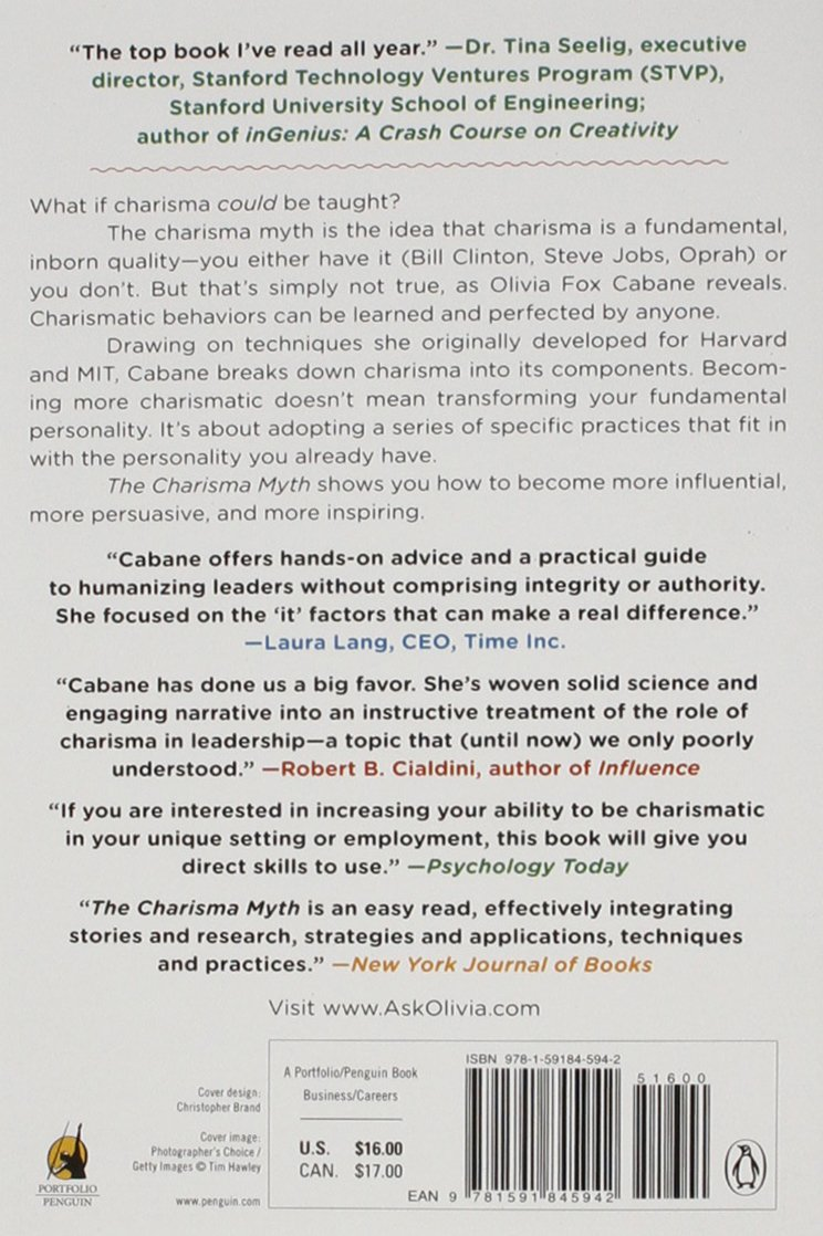 The Charisma Myth: How Anyone Can Master the Art and Science of Personal  Magnetism: Olivia Fox Cabane: 9781591845942: Amazon.com: Books
