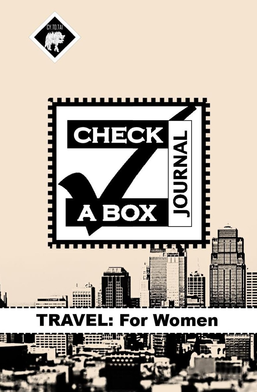 Read Online Check a Box Journal: Travel for Women, Never Forget Anything While Traveling Again, 40 Departure/Return Data Entry Pages, 170+ Pages, Size 5.25x8 (Volume 5) pdf