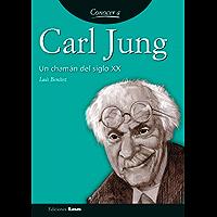 Carl Jung. Un chamán del siglo XX (Conocer A...)