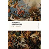 Heretics and Orthodoxy: Two Volumes in One (Lexham Classics)
