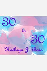 30 in 30: 30 Blessings in 30 Days Kindle Edition