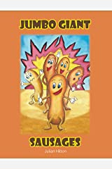Jumbo Giant Sausages Kindle Edition