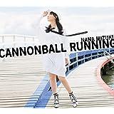 【早期購入特典あり】CANNONBALL RUNNING【初回限定盤CD+Blu-ray】(A3クリアポスター+缶バッジ+ブロマイド付き)