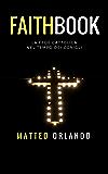 Faithbook: La fede cattolica nel tempo dei conigli