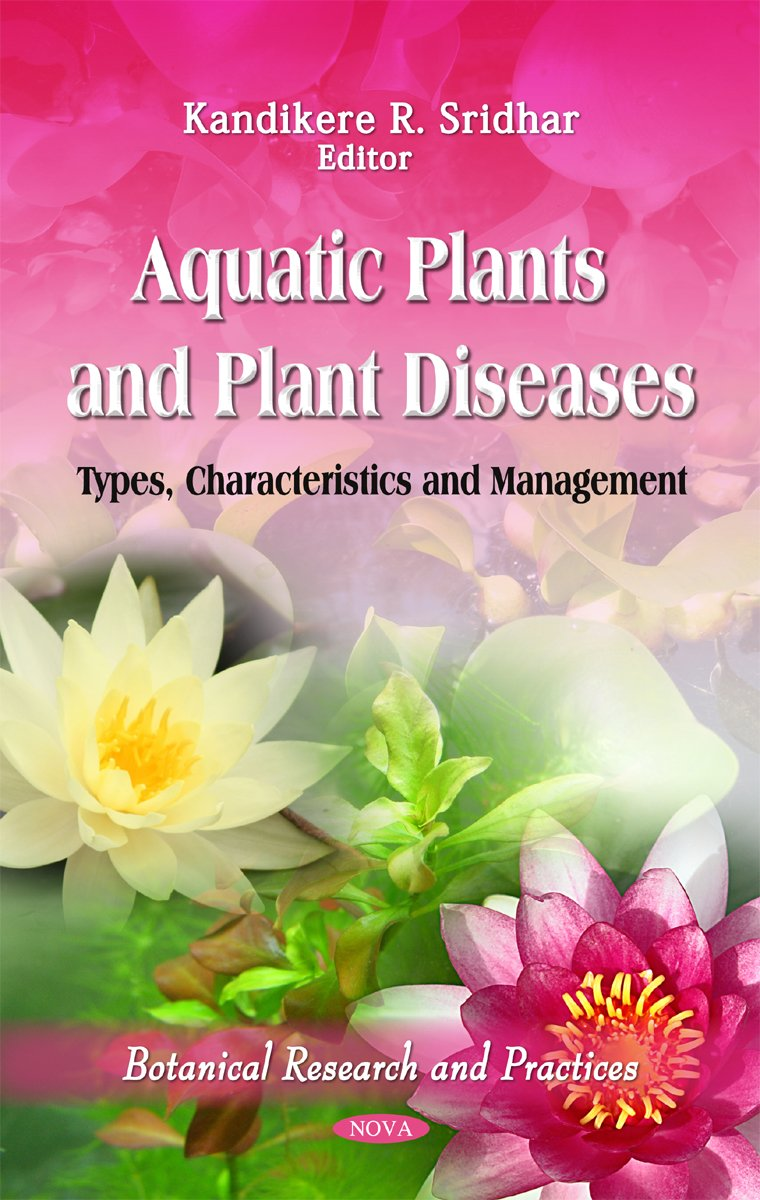 Buy aquatic plants plant diseases types characteristics buy aquatic plants plant diseases types characteristics management botanical research and practices book online at low prices in india aquatic izmirmasajfo