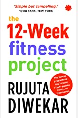 The 12-Week Fitness Project Paperback
