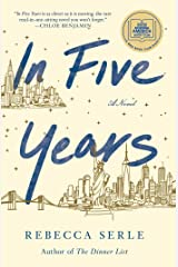 In Five Years: A Novel Kindle Edition