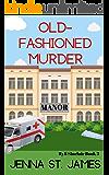 Old-Fashioned Murder (A Ryli Sinclair Mystery Book 3)