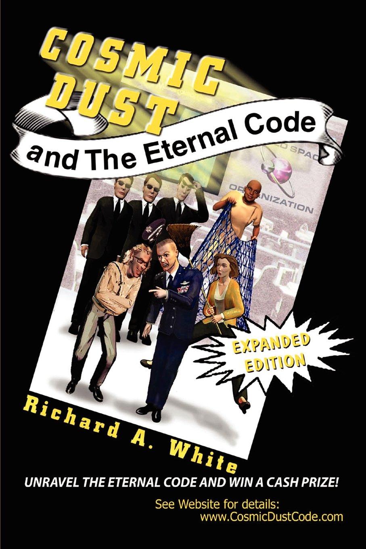 Cosmic Dust and the Eternal Code ebook