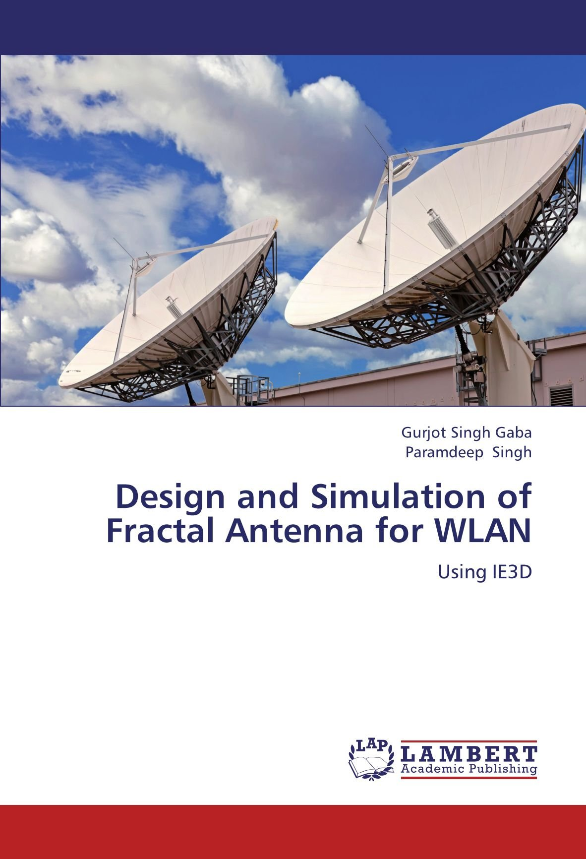 Design and Simulation of Fractal Antenna for WLAN: Amazon.es ...
