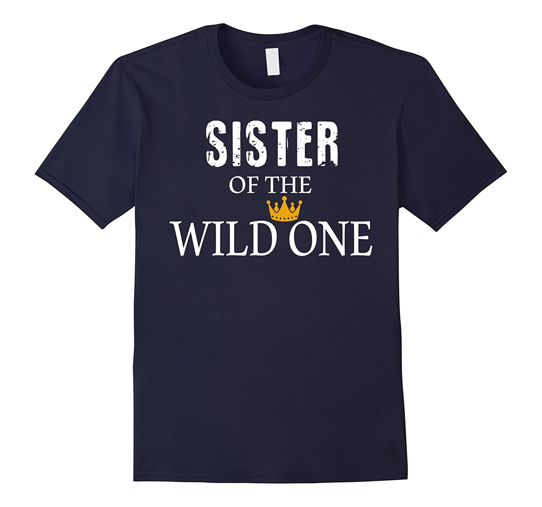 06ba30ba Sister Of The Wild One Crown Shirt-RT – Rateeshirt
