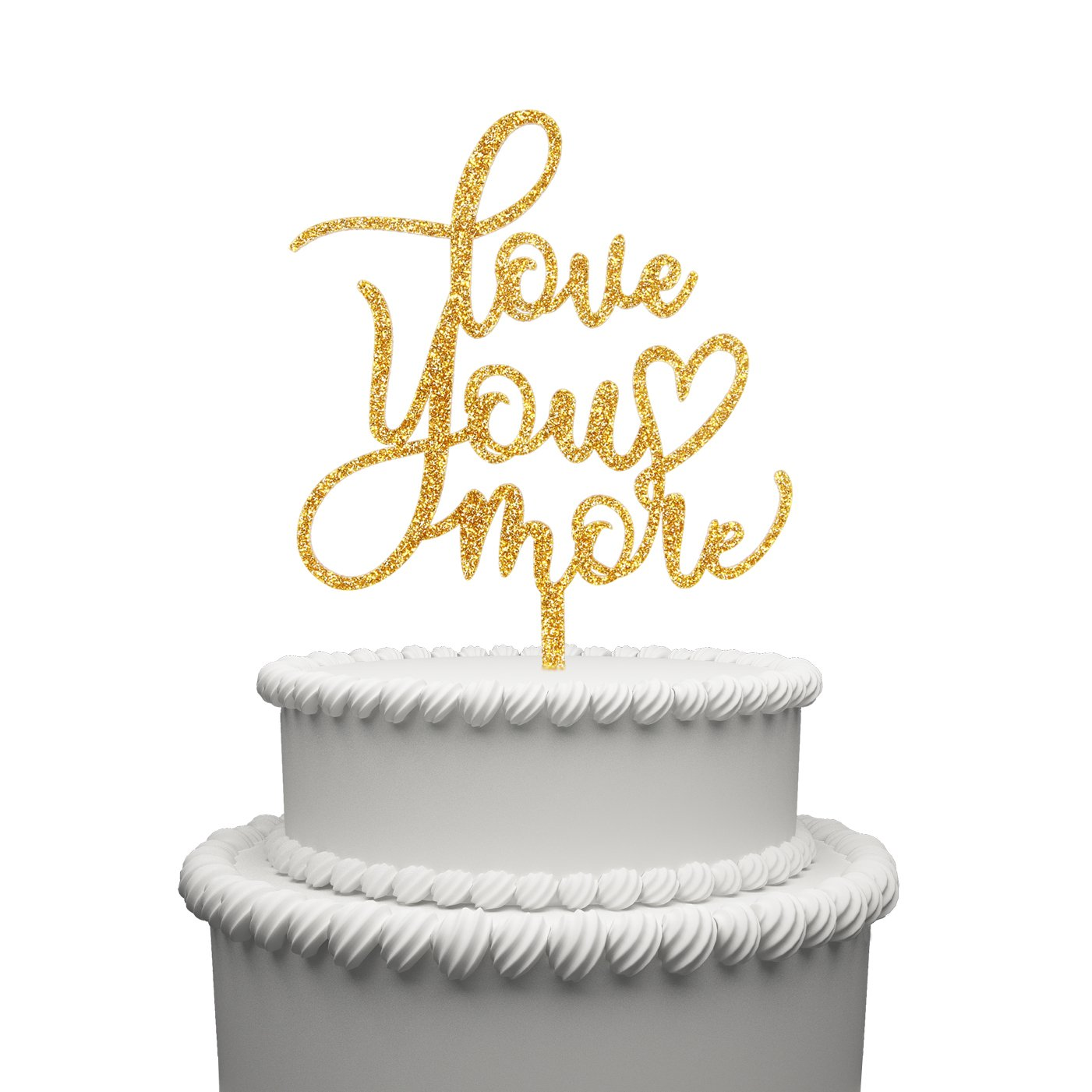 Love You More Cake Topper Acrylic Wedding Cake Topper Aniversary Party Decorations Favors Gold