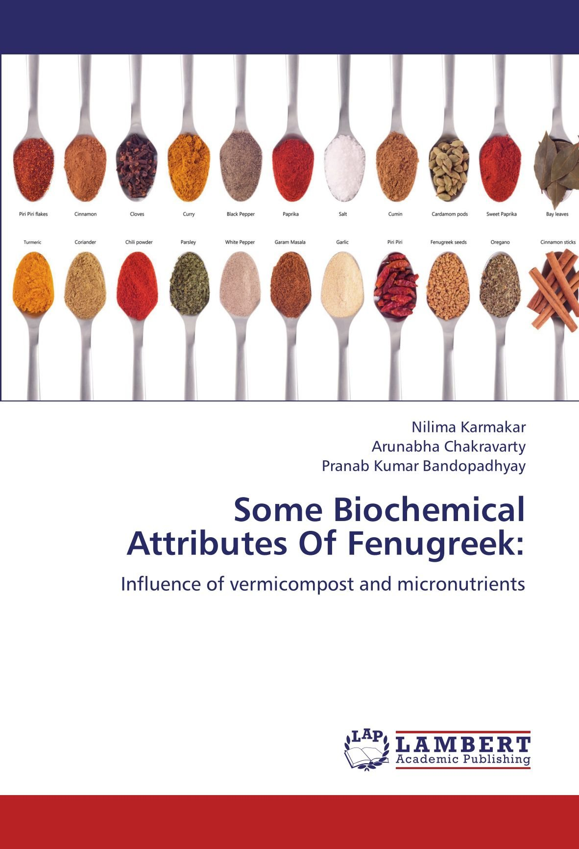 Download Some Biochemical Attributes Of Fenugreek:: Influence of vermicompost and micronutrients pdf epub