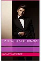 Date with a Billionaire: A Clean Romance Kindle Edition