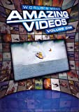 World's Most Amazing Videos: Volume One