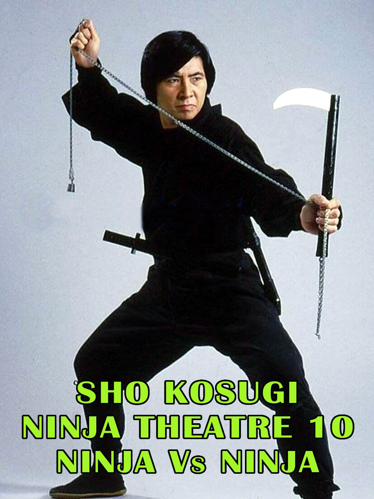 Amazon.com: Sho Kosugi Ninja Theater Vol.10 Ninja Vs Ninja ...
