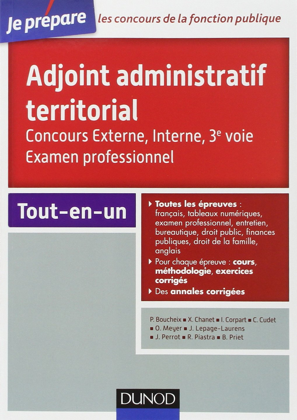 Adjoint administratif territorial - Concours et Examen professionel Broché – 9 octobre 2013 Odile Meyer Jean Lepage-Laurens Benoît Priet Philippe Boucheix