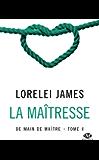 La Maîtresse: De main de maître, T4 (French Edition)