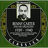 Benny Carter and His Orchestra: The Chronological Classics, 1939-1940