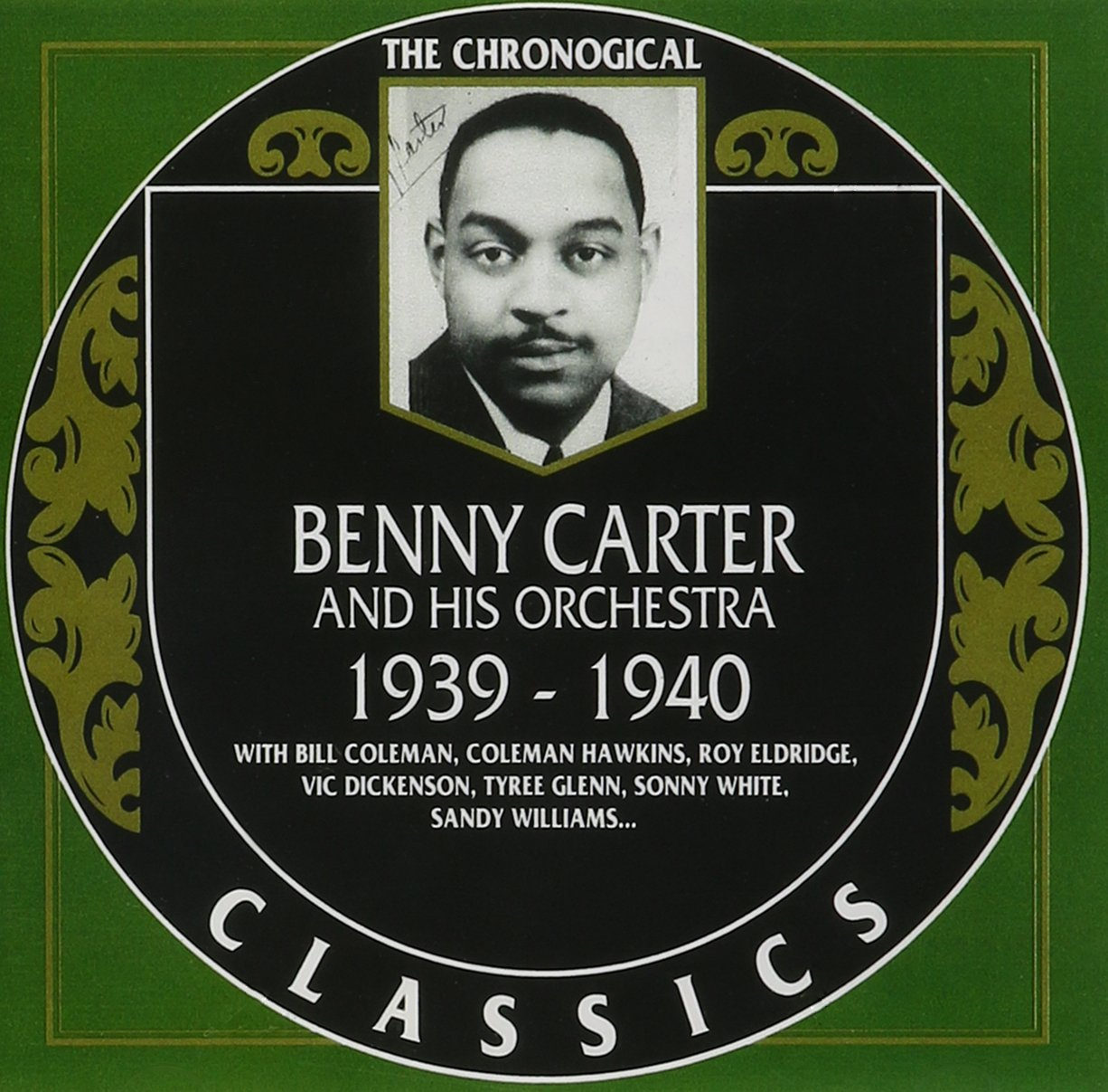 Benny Carter and His Orchestra: The Chronological Classics, 1939-1940 by Classics