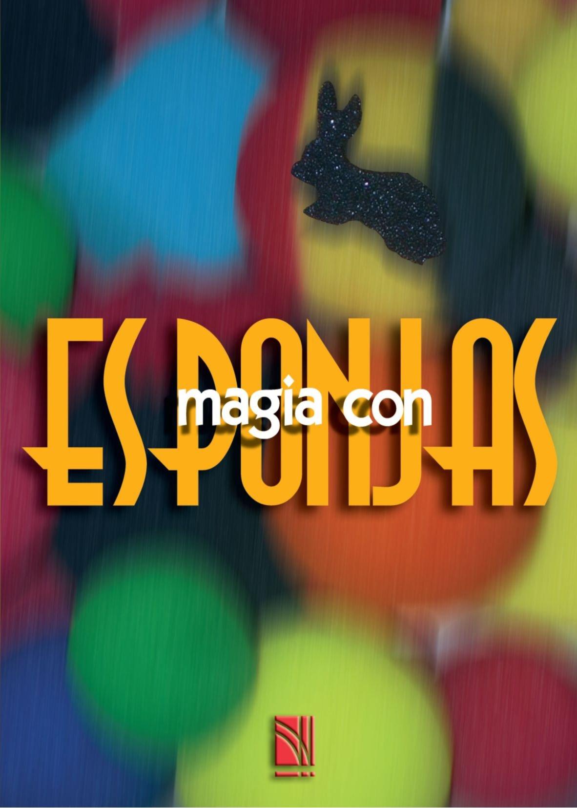 Magia con esponjas (Spanish Edition)