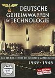 Der 2. Weltkrieg - Deutsche Geheimwaffen & Technologie