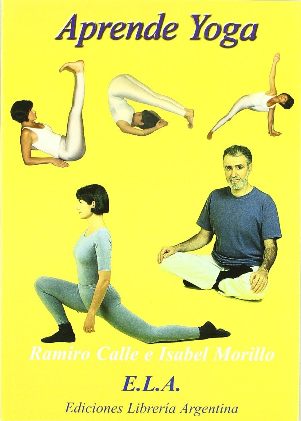 Aprende yoga +DVD - curso completo en teoria y practica ...