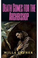 Death Comes for the Archbishop Kindle Edition