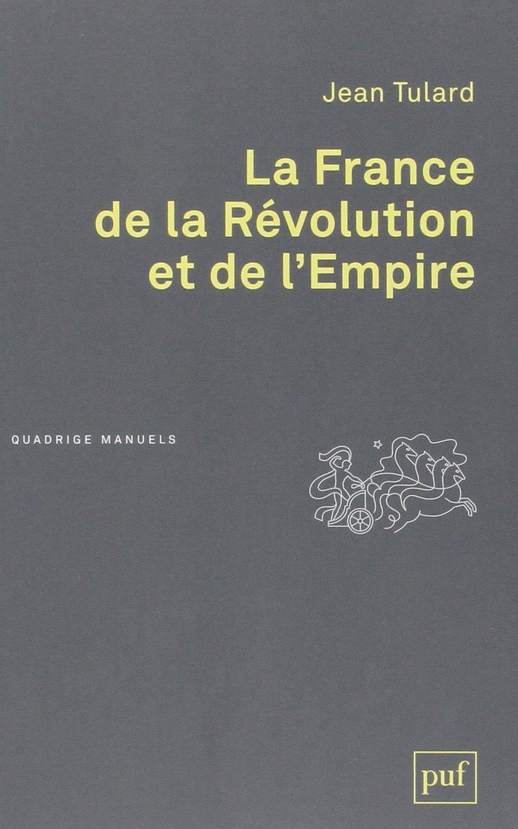 Amazon.fr - La France de la Révolution et de l'Empire - Jean Tulard - Livres