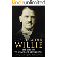Willie: The Life of W. Somerset Maugham (English Edition)