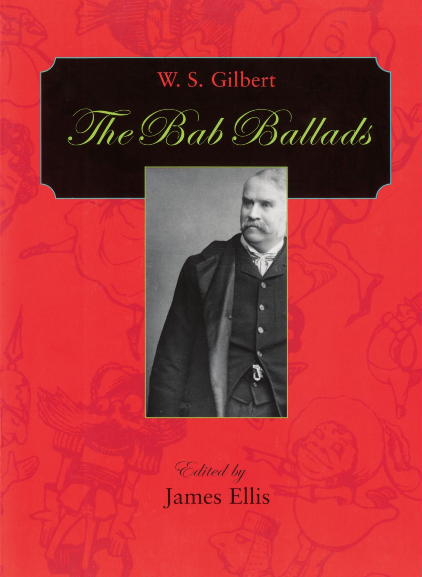 Read Online The Bab Ballads (Harvard Paperbacks) ebook