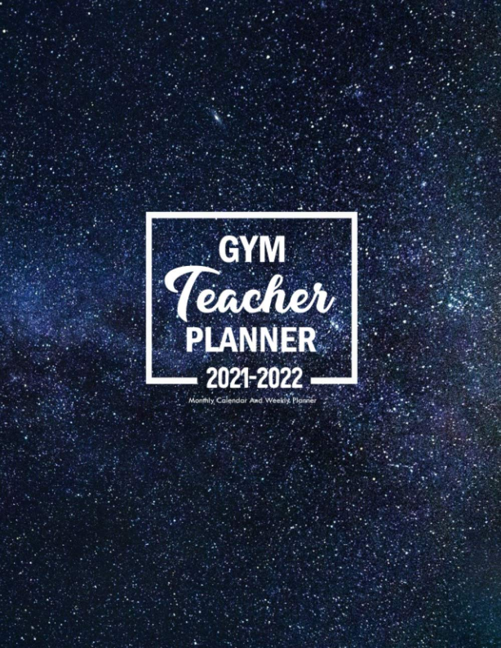 Head Start Calendar 2021-2022 Gym Teacher Planner 2021 2022: Pretty Simple Planners Weekly and