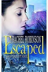 Escaped Kindle Edition