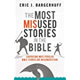 Most Misused Stories in the Bible