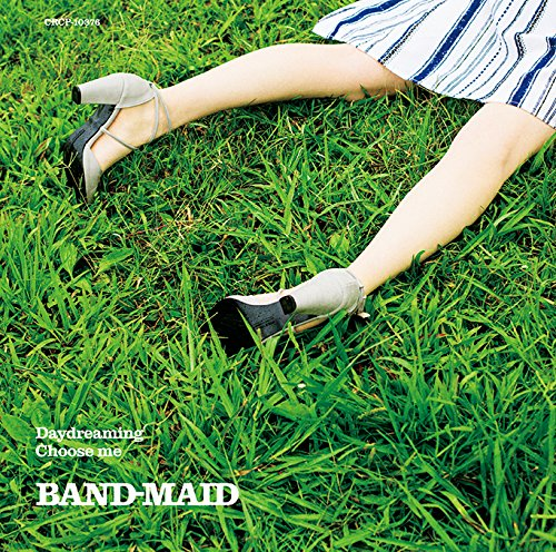 BAND-MAID / Daydreaming/Choose me[DVD付初回限定盤]
