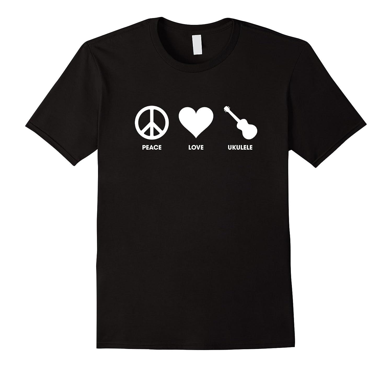 Peace Love Ukuleles T-shirt for Ukulele Players-Vaci