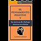 El pensamiento positivo  y  las tácticas de diálogo interno reveladas