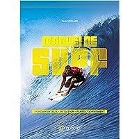 Manuel de Surf - Fondamentaux, Initiation et Perfectionnement