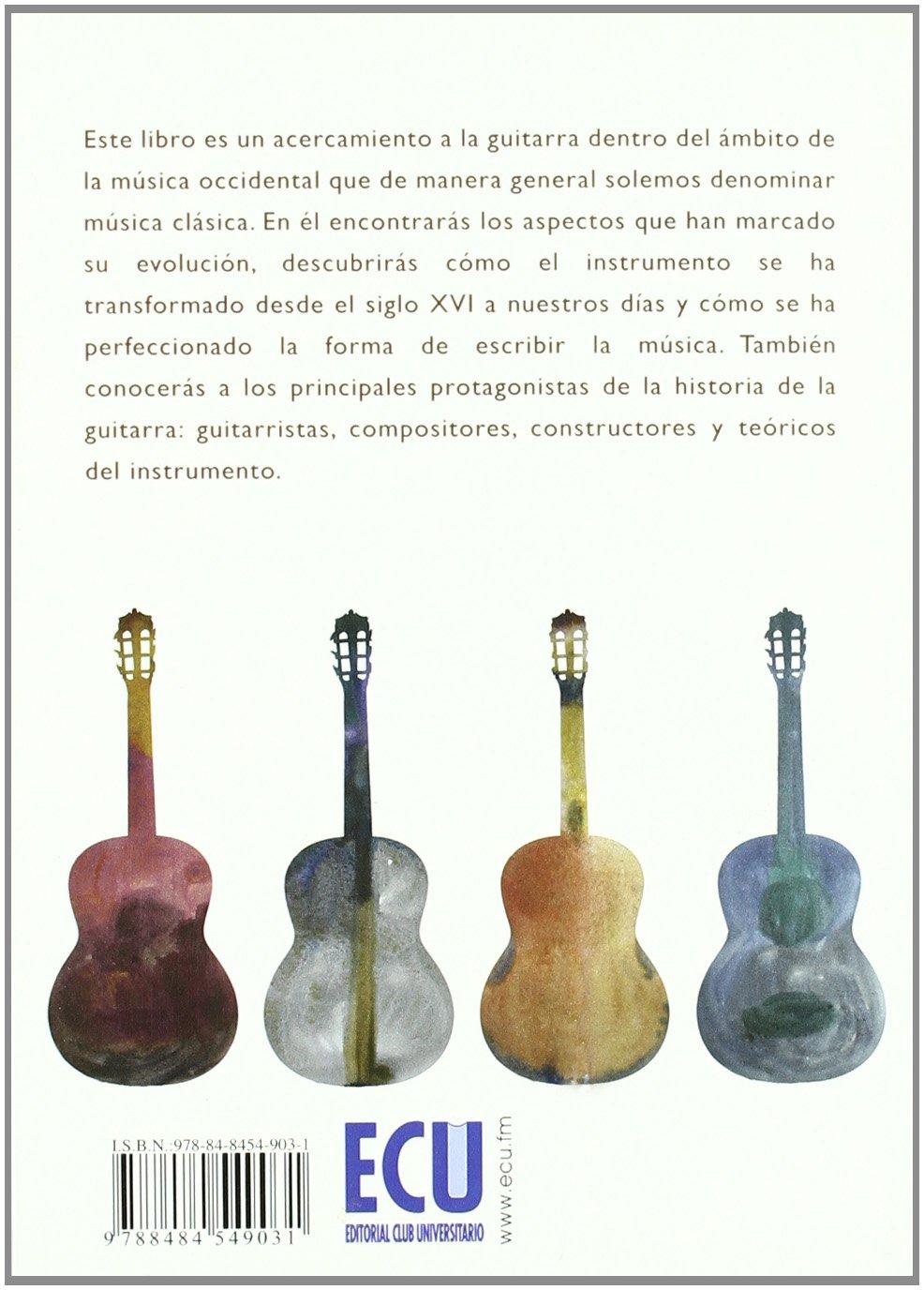 La guitarra: Historia, organología y repertorio: Amazon.es ...