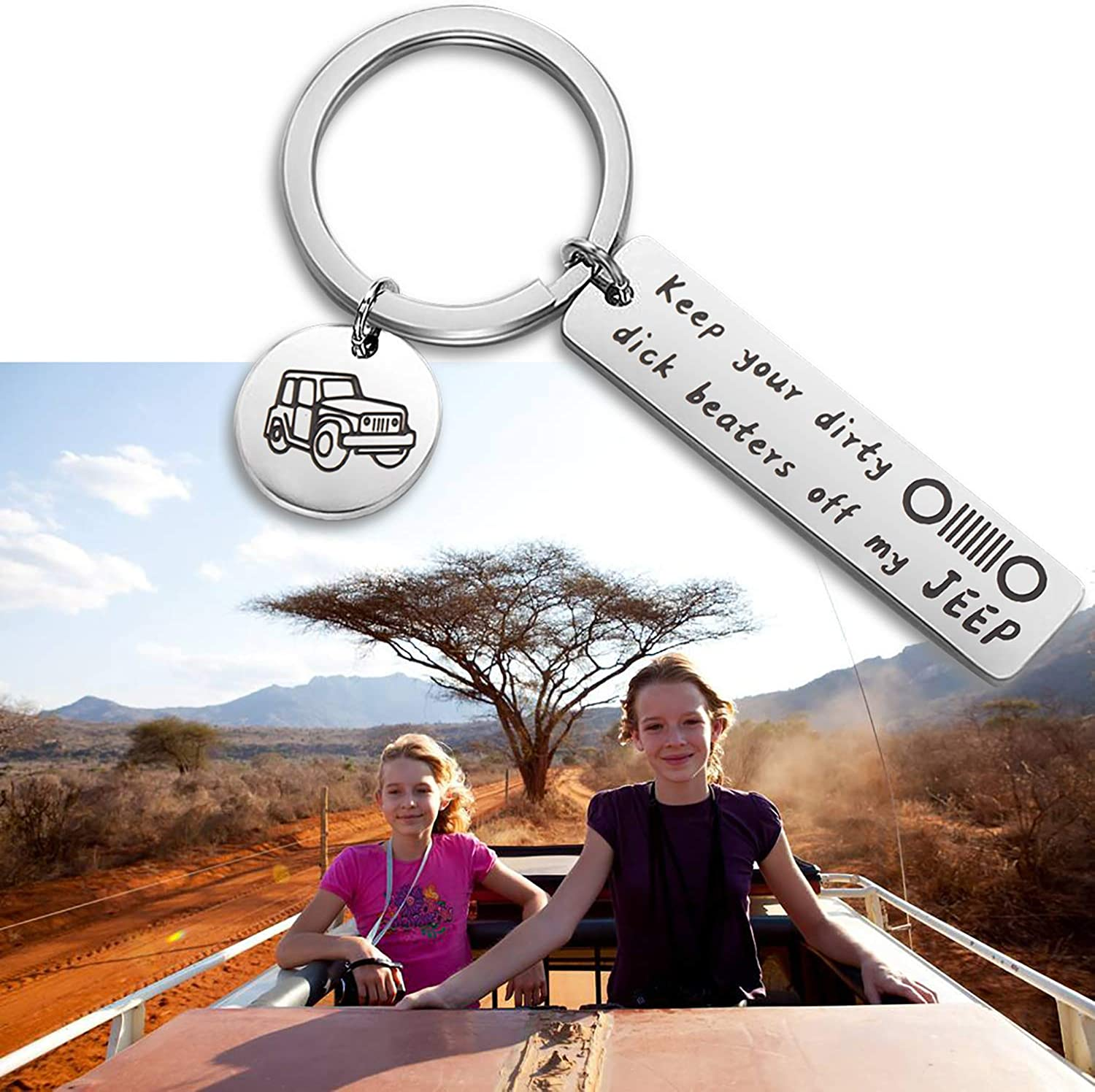 SEIRAA Jeep Keychain Gift for Jeep Lover Jeep Girl Gift Keep Your Dirty Dick Beaters Off My Jeep Keychain New Car Gift
