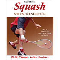 Squash: Steps to Success (STS (Steps to Success Activity) (English Edition)