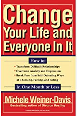 Change Your Life and Everyone In It: How To: Paperback
