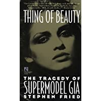 Thing of Beauty: The Tragedy of Supermodel Gia