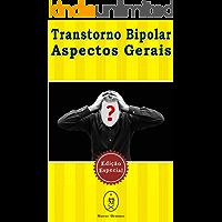 Transtorno Bipolar — Aspectos Gerais. Edição Especial
