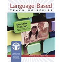 Executive Function: Foundations for Learning and Teaching (Language-Based Teaching Series) (English Edition)